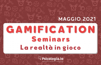 Gamification Seminars. La realtà in gioco